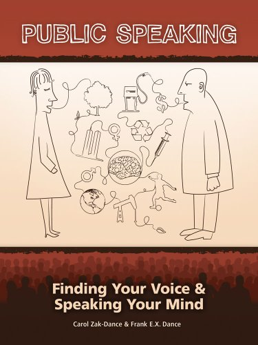 Public Speaking: Finding Your Voice and Speaking Your Mind
