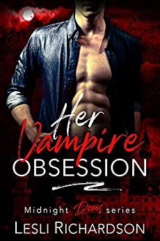 Her Vampire Obsession (Midnight Doms Book 7) by [Lesli Richardson]