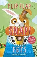 Flip Flap Snap: Pets