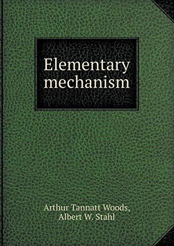 Elementary Mechanism