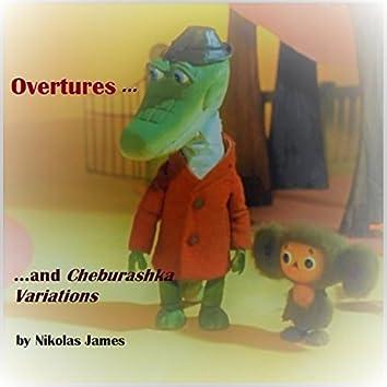Overtures and Cheburashka Variations