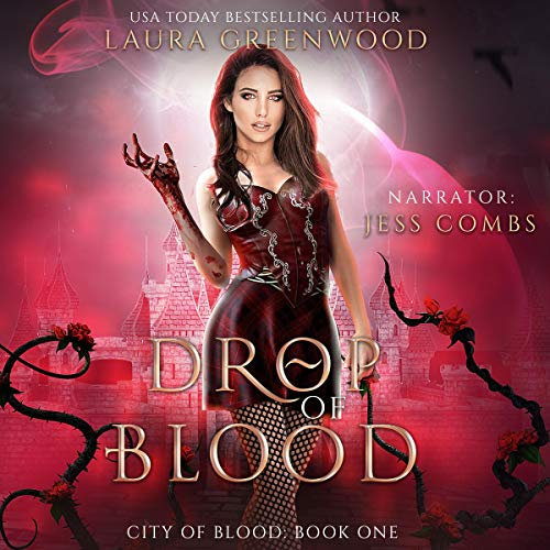 Drop Of Blood City Of Blood Laura Greenwood urban fantasy dystopia vampires