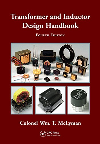 Transformer and Inductor Design Handbook (Electrical and Computer Engineering)