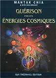 Guérison par les énergies cosmiques