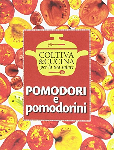 Pomodori e pomodorini