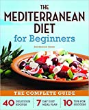 [By Rockridge Press] Mediterranean Diet for Beginners: The Complete Guide - 40 Delicious Recipes, 7-Day Diet Meal Plan, and 10 Tips for Success-[Paperback] Best selling books for -|Mediterranean Cooking, Food & Wine|