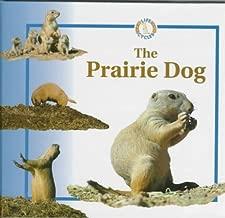 The Prairie Dog (Life Cycles)