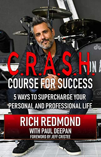 CRASH! Course for Success: 5 Ways to Supercharge Your Personal and Professional Life by [Rich Redmond]