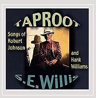 Taproot: Songs of Robert Johnson & Hank Williams