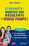 Etudiants - Boostez vos résultats avec les mind maps ! Inclus également : les techniques de mémorisation, la lecture rapide