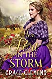 Her Port in the Storm: An Inspirational Historical Romance Book (English Edition)