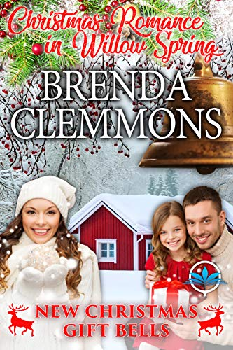 New Christmas Gift Bells (Christmas Romance in Willow Spring Series Book 1) by [Brenda Clemmons]