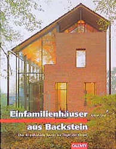 Einfamilienhäuser aus Backstein: Über 40 individuelle Bauten aus Ziegel und Klinker (BauArt)