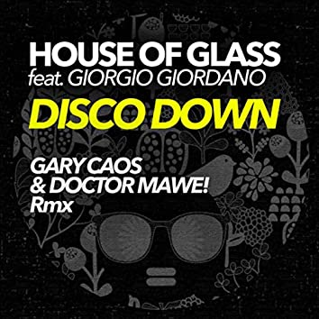 Disco Down (Gary Caos & Doctor Mawe! Rmx)