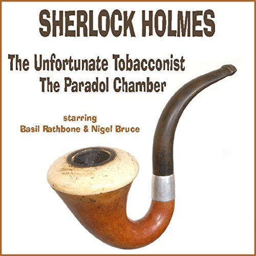The Unfortunate Tobacconist and The Paradol Chamber cover art