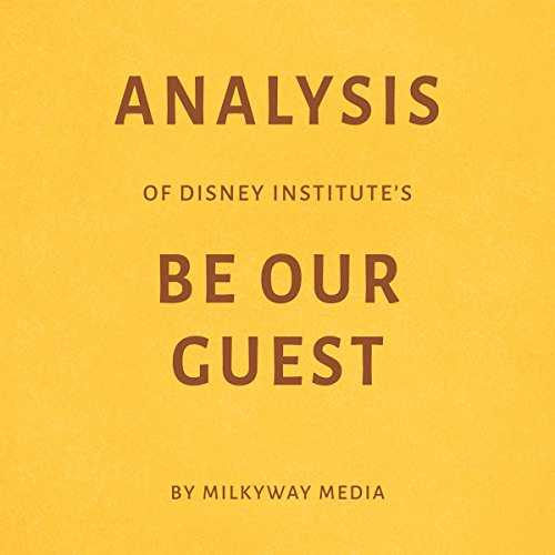 Analysis of Disney Institute's Be Our Guest cover art