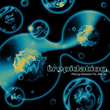 Trepidation (feat. Aerie)