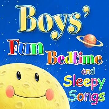 Fun Bedtime for Boys - Favorite Bedtime Songs Especially for Boys
