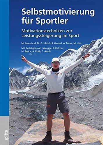 Selbstmotivierung für Sportler: Motivationstechniken zur Leistungssteigerung im Sport