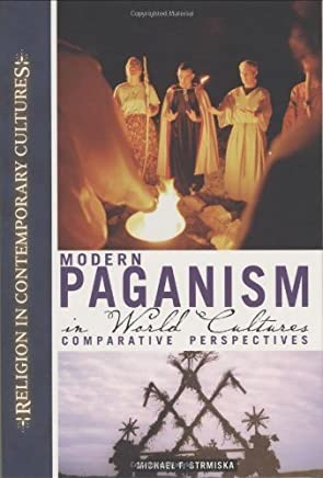 Modern Paganism in World Cultures: Comparative Perspectives (Religion in Contemporary Cultures) by ABC-CLIO (2005-12-12)
