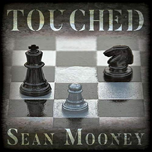 Touched Audiobook By Sean Mooney cover art
