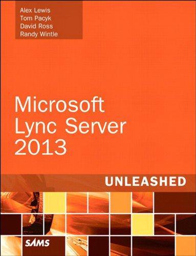 Microsoft Lync Server 2013 Unleashed (English Edition)
