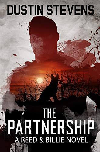 The Partnership: A Suspense Thriller (A Reed & Billie Novel Book 4) by [Dustin Stevens]