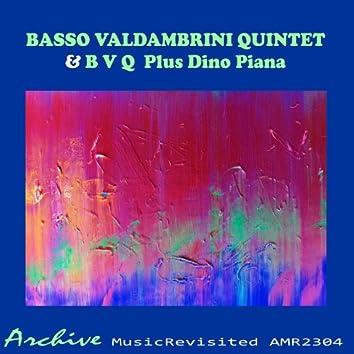 Basso Valdambrini Quintet & B V Q  Plus Dino Piana