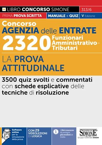 Concorso Agenzia delle Entrate 2320 Funzionari Amministrativo-Tributari – La prova attitudinale