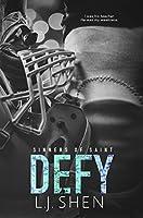Defy (Sinners of Saint Book 2) (English Edition)