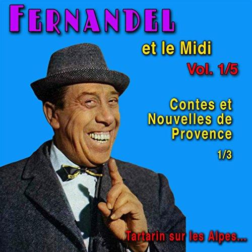 Couverture de Contes et Nouvelles de Provence 1 (Fernandel et le Midi Vol. 1)