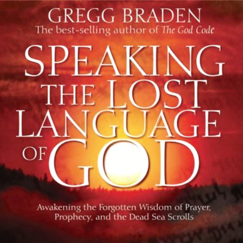 Speaking the Lost Language of God audiobook cover art