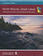 North Woods, Great Lakes : An Introduction to the Natural History of Minnesota's Coniferous Forests