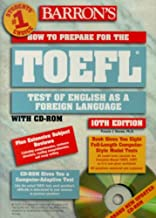 How to Prepare for the Toefl (BARRON'S HOW TO PREPARE FOR THE TOEFL TEST OF ENGLISH AS A FOREIGN LANGUAGE)