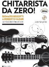 Scaricare Libri Chitarrista da zero! Metodo per principianti. Con DVD PDF