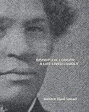 Bishop J. W. Loguen: A Life Lived Loudly