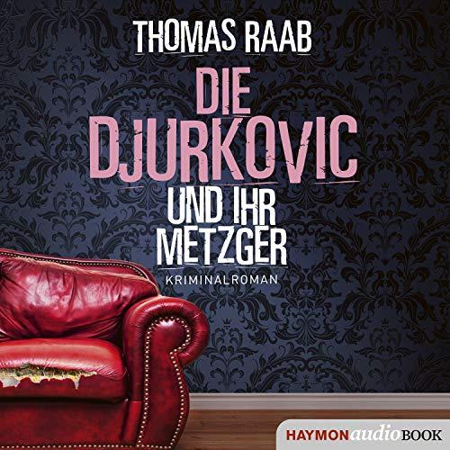 Die Djurkovic und ihr Metzger Titelbild