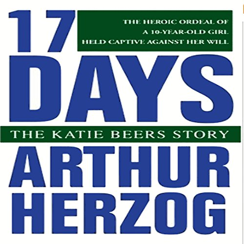 17 Days Audiobook By Arthur Herzog III cover art
