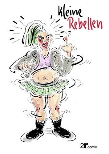 Kleine Rebellen (German Edition)