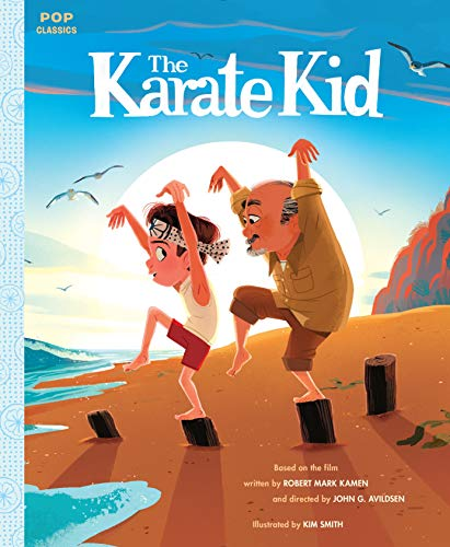 The Karate Kid: The Classic Illustrated Storybook (Pop Classics)