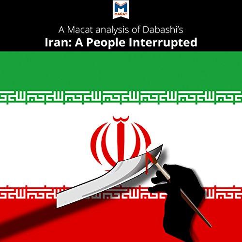 A Macat Analysis of Hamid Dabashi's Iran: A People Interrupted Titelbild