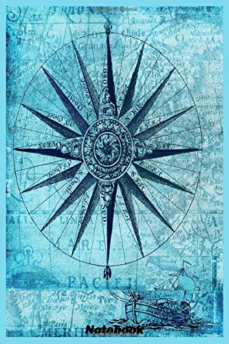 Notebook: compass map nautical antique navigation ,  Notebook: Lined Notebook & Journal for Writing (120 pages, College Ruled, 6 x 9 inches, Glossy, Colorful Cover) Classic Notebooks