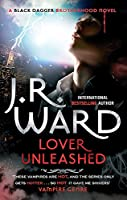 Lover Unleashed: Number 9 in series (Black Dagger Brotherhood Series)