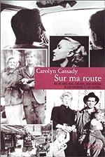 Sur ma route de Carolyn Cassady
