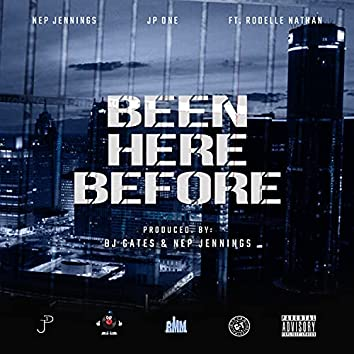 Been Here Before (feat. Rodelle Nathan)