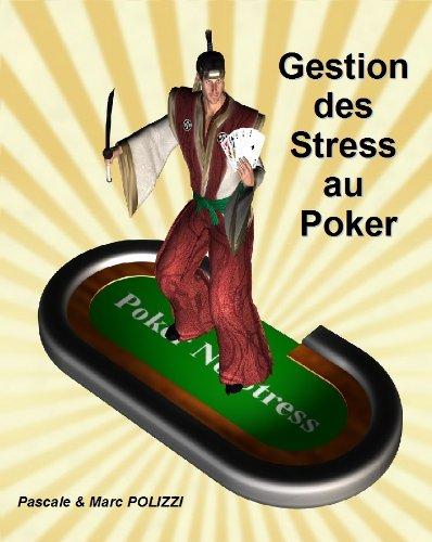 Gestion des Stress au Poker (French Edition)