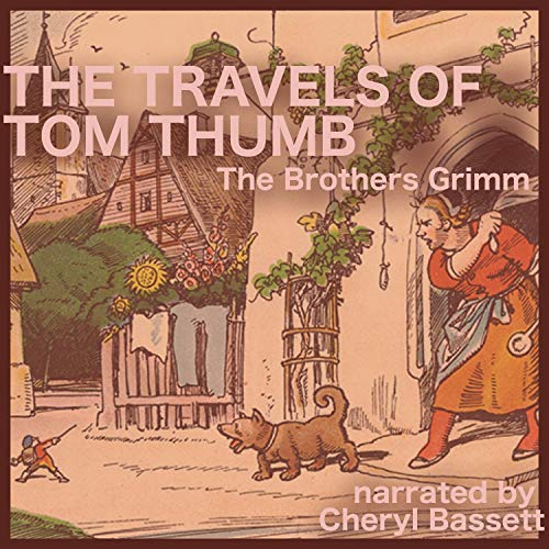 The Travels of Tom Thumb audiobook cover art