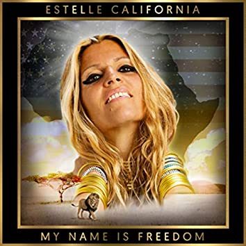 My Name Is Freedom