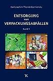 Entsorgung von Verpackungsabfällen - Karl J. Thomé-Kozmiensky