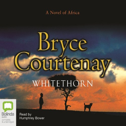 Whitethorn                   Auteur(s):                                                                                                                                 Bryce Courtenay                               Narrateur(s):                                                                                                                                 Humphrey Bower                      Durée: 24 h et 33 min     3 évaluations     Au global 4,7